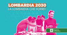 BANDO LOMBARDIA 2030 LA LOMBARDIA CHE VORREI