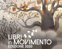 """RASSEGNA """"LIBRI IN MOVIMENTO"""" EDIZIONE 2020 MAGGIO"""